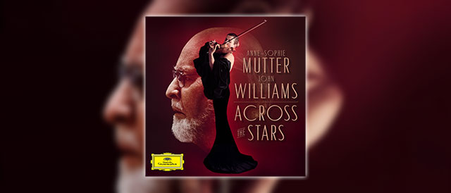Anne-Sophie Mutter spielt John Williams' Filmmusik